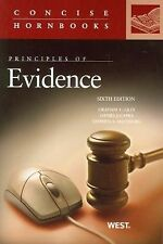 Concise Hornbook Ser.: Principles of Evidence by Graham C. Lilly and Daniel...