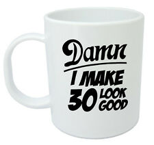 Damn 30 Mug, 30th Birthday gifts, presents, gift ideas for men, 30 year old
