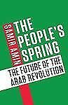 The People's Spring: The Future of the Arab Revolution, Amin, Samir, Good Book