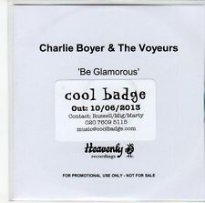 (ED70) Charlie Boyer & The Voyeurs, Be Glamorous - 2013 DJ CD