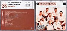 CD LES COMPAGNONS DE LA CHANSON L'ESSENTIEL BEST OF 17T DE 2001