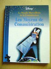 Les moyens de communication Le monde merveilleux de Disney volume 1 /Z7