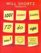 Will Shortz Presents 1,001 Sudoku Puzzles to Do Right Now (2008, Paperback)