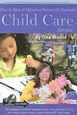 How to Open and Operate a Financially Successful Child Care Service by Tina...