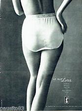 PUBLICITE ADVERTISING 1016  1963  Lora  lingerie sous vetements  slips femme