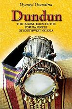 NEW Dundun: The Talking Drum of the Yoruba People of South-West Nigeria