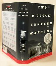 John Dunning, TWO  O'CLOCK EASTERN WARTIME, Signed w/Thumb print, 1st, 1st