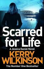 Scarred for Life (Jessica Daniel) Wilkinson, Kerry Very Good Book