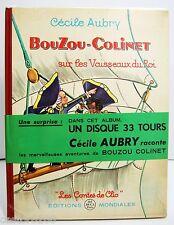 DEDICASSE Cécile AUBRY Bouzou-Colinet sur les vaisseaux du Roi 1961 TBE