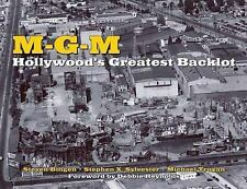 MGM: Hollywood's Greatest Backlot, Troyan, Michael, Sylvester, Stephen X, Bingen