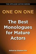 One on One - The Best Monologues for Mature Actors (Applause Acting), Fife, Step