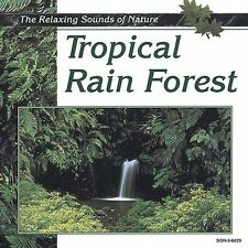 Tropical Rain Forest: The Relaxing Sounds of Nature, , Good