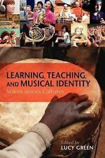 Counterpoints Music and Education Ser.: Learning, Teaching, and Musical...