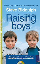 Raising Boys: Why Boys are Different - and How to Help Them Become Happy and Wel