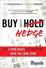 Buy and Hedge: The 5 Iron Rules for Investing Over the Long Term (Miny-ExLibrary