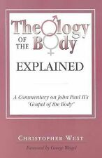 "Theology of the Body Explained: A Commentary on John Paul II's ""Gospel of the Bo"