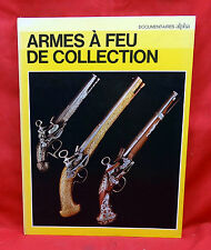 Armes A Feu De Collection, 1973 1st Edition