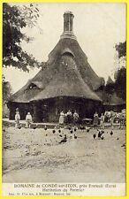 cpa 27 - DOMAINE CHÂTEAU de CONDÉ sur ITON (Eure) Habitation du FERMIER Animée