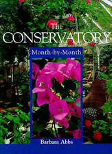The Conservatory Month-by-month,GOOD Book