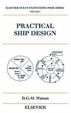 Elsevier Ocean Engineering Ser.: Practical Ship Design 1 by D. G. M. Watson...
