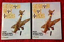 German War Birds: From WW1 To NATO Ally by K. Munson 1st Ed. Hardcover 1986
