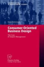 Consumer-Oriented Business Design: The Case of Airport Management (Contributions