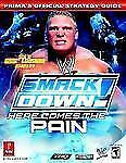 WWE Smackdown! Here Comes the Pain (Prima's Official Strategy Guide) by Stratton