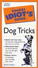 The Pocket Idiot's Guide to Dog Tricks (Complete Idiots Guide)