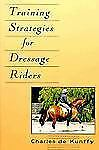 Training Strategies for Dressage Riders Howell Equestrian Library