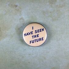 "Vintage Style  Repro Pinback Button  1""  I have seen the Future World's Fair"