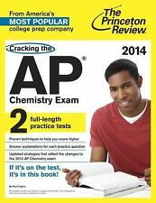 College Test Preparation Ser.: Cracking the AP Chemistry Exam, 2014 Edition...