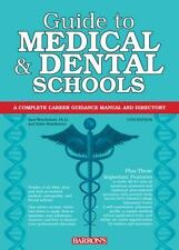 Guide to Medical and Dental Schools (Barron's Guide to Medical and Dental School