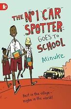 The No. 1 Car Spotter Goes to School by Atinuke (Paperback, 2014)
