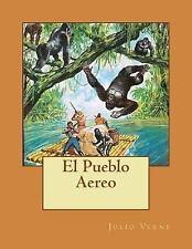 El Pueblo Aereo by Julio Verne (2015, Paperback)