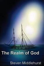 The Realm of God by Steven Middlehurst (2014, Paperback)