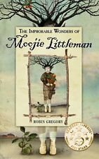 The Improbable Wonders Of Moojie Littleman by Robin Gregory SIGNED PB Book NEW