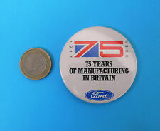 FORD - 75. Years of manufacturing in Britain large pin badge * car truck tractor