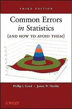 Common Errors in Statistics (and How to Avoid Them), Hardin, James W., Good, Phi