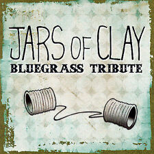 Jars of Clay Bluegrass Tribute by Jars of Clay Tribute