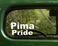 2 PIMA PRIDE STICKERs Native American Decal for Truck Car Laptop Window Bumper