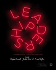 Leadership : Contemporary Critical Perspectives by Brigid Carroll, Jackie...