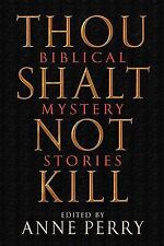 Anne Perry - Thou Shalt Not Kill (2005) - Used - Trade Paper (Paperback)