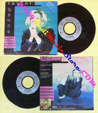LP 45 7'' TAYLOR DAYNE Love will lead you back I'll be your shelter no cd mc dvd