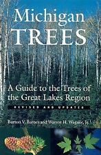 Michigan Trees : A Guide to the Trees of the Great Lakes Region by Burton V....