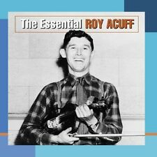 Essential Roy Acuff - Roy Acuff (2004, CD NEUF)
