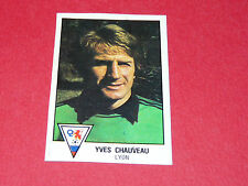 YVES CHAUVEAU OLYMPIQUE LYON OL RECUPERATION PANINI FOOTBALL 79 1978-1979