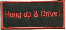 Sew On Patch of Hang Up & Drive Orange Lettering Brand New