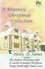 A Regency Christmas Collection by Hetty St. James (2013, Paperback)