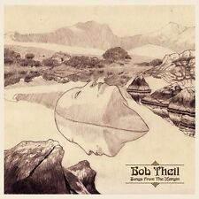 "Bob Theil:  ""Songs From The Margin""  (Digipak CD Reissue)"