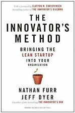 The Innovator's Method Bringing The Lean Start-Up Into Your Organization, , Acce